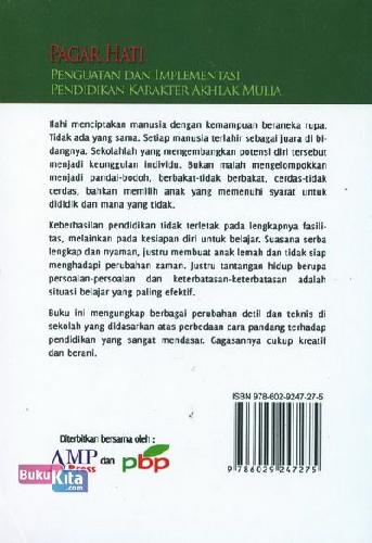 Cover Belakang Buku Pagar Hati : Penguatan dan Implementasi Pendidikan Karakter Akhlak Mulia
