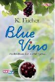 Amore: Blue Vino 2013