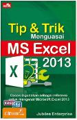 Tip & Trik Menguasai MS Excel 2013