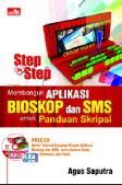 Step By Step Membangun Aplikasi Bioskop dan SMS untuk Panduan Skripsi