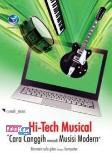 Hi-Tech Musical Cara Canggih Menjadi Musisi Modern, Bermain Solo Gitar Dengan Komputer