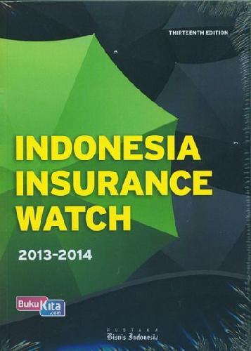Cover Buku Indonesi Insurance Watch 2013-2014 Thirteenth Edition