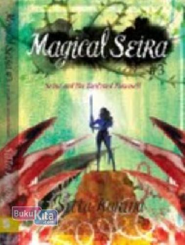 Cover Magical Seira 3 : Seira and the Destined Farewell