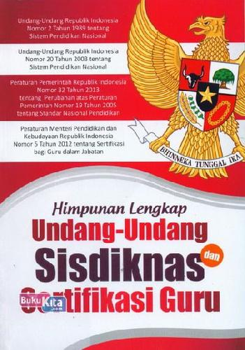 Cover Buku Himpunan Lengkap Undang-Undang Sisdiknas dan Sertifikasi Guru