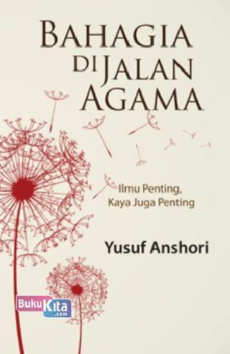 Cover Buku Bahagia di Jalan Agama