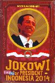 Jokowi for President Indonesia 2014