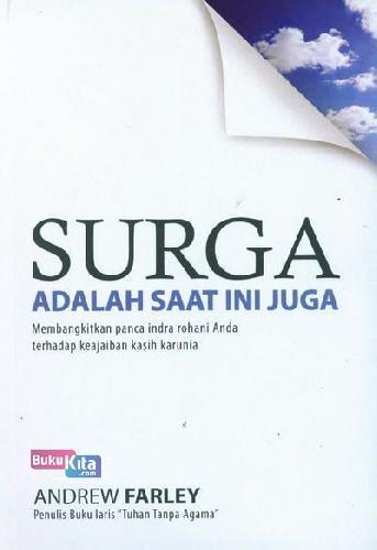 Cover Buku Surga Adalah Saat Ini Juga