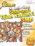 Fokus Menyelesaikan Soal-soal Ujian Nasional SMP (Edisi Revisi)