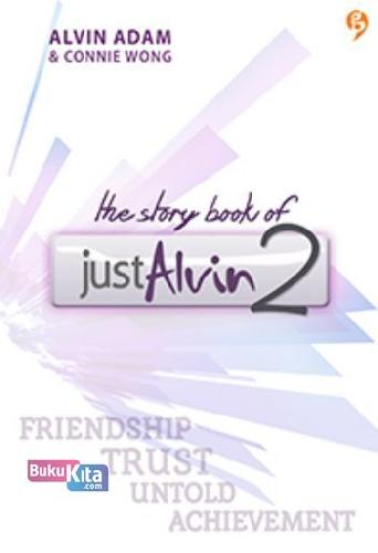 Cover Buku The Story Book of Just Alvin 2 (Promo Best Book)