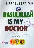 Rasulullah Is My Doctor Edisi Hard Cover