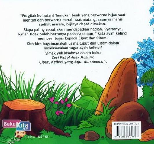 Cover Belakang Buku Seri Fabel Anak Muslim: Ciput Kelinci yang Jujur dan Amanah