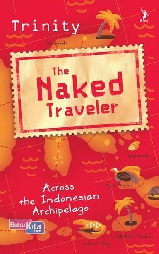 Cover Buku The Naked Traveler (English Edition)