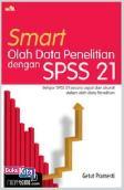 Smart Olah Data Penelitian dengan SPSS 21