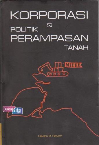 Cover Buku Korporasi & Politik Perampasan Tanah