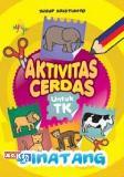 Aktivitas Cerdas Untuk TK: Binatang