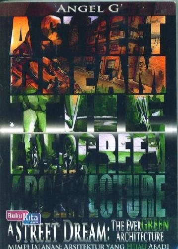Cover Buku A Street Dream: The Evergreen Architecture