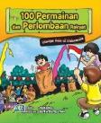 100 Permainan dan Perlombaan Rakyat