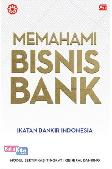 Memahami Bisnis Bank
