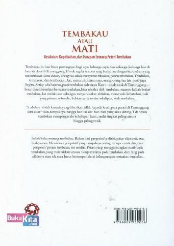 Cover Belakang Buku Tembakau Atau Mati (Kesaksian, Kegelisahan, dan Harapan Seorang Petani Tembakau)