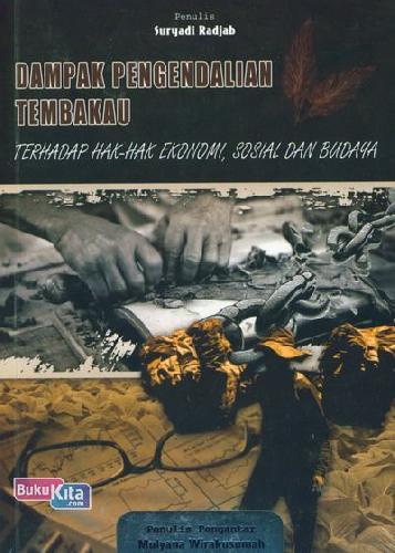 Cover Buku Dampak Pengendalian Tembakau Terhadap Hak-Hak Ekonomi, Sosial Dan Budaya