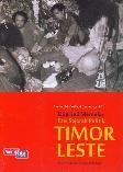 Dua Kali Merdeka : Esei Sejarah Politik Timor Leste
