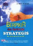 Berfikir dan Bertindak Strategis