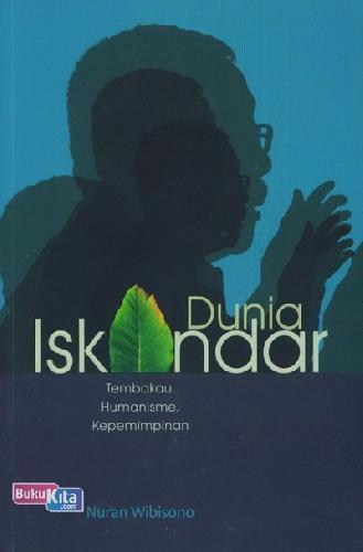 Cover Buku Dunia Iskandar (Tembakau, Humanisme, Kepemimpinan)
