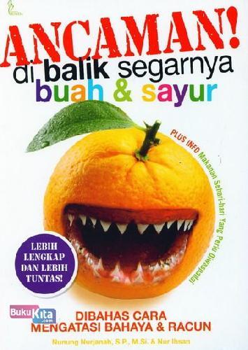 Cover Buku Ancaman di Balik Segarnya Buah dan Sayur