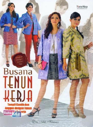 Cover Buku Busana Tenun Kerja