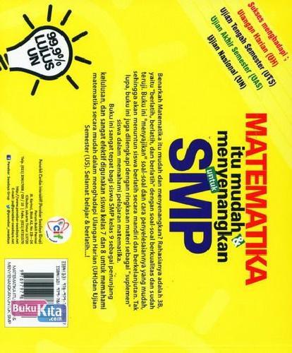 Cover Belakang Buku Matematika Itu Mudah dan Menyenangkan untuk SMP Kelas 7,8,9