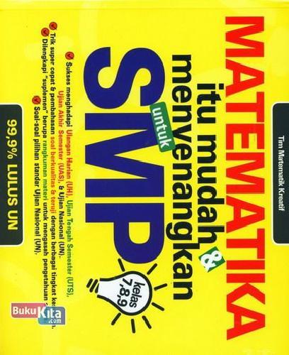 Cover Buku Matematika Itu Mudah dan Menyenangkan untuk SMP Kelas 7,8,9