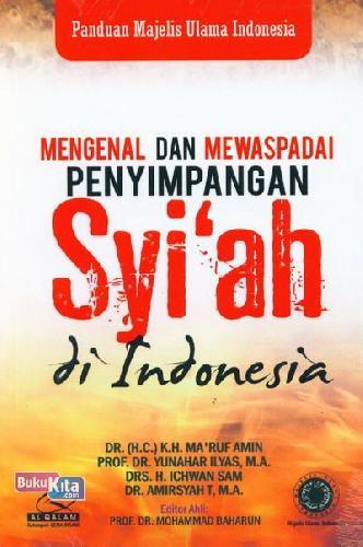 Cover Buku Mengenal Dan Mewaspadai Penyimpangan Syiah di Indonesia