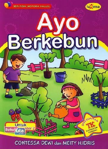 Cover Buku Ayo Berkebun (untuk TK A Semester 2)