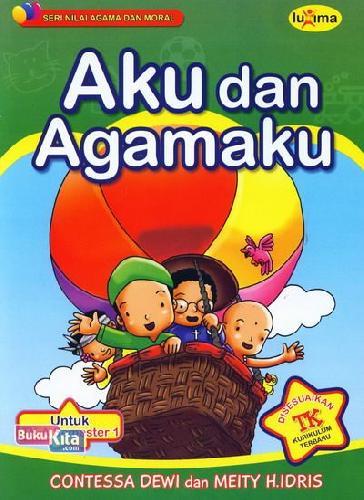 Cover Buku Aku dan Agamaku (untuk TK A Semester 1) (Promo Luxima)