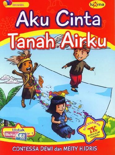 Cover Buku Aku Cinta Tanah Airku  (Promo Luxima)