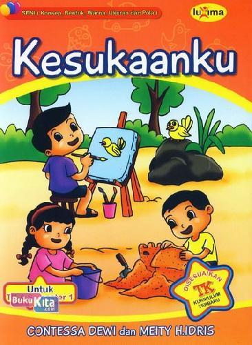 Cover Buku Kesukaanku (untuk TK A Semester 1) (Promo Luxima)