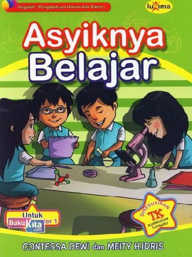 Cover Buku Asyiknya Belajar (untuk TK B Semester 1) (Promo Luxima)