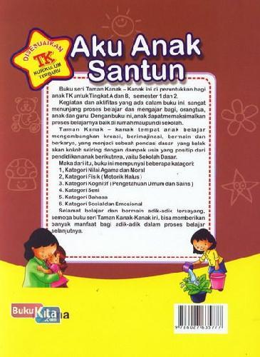 Cover Belakang Buku Aku Anak Santun (untuk TK B Semester 1) (Promo Luxima)