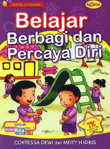 Cover Buku Belajar Berbagi dan Percaya Diri (untuk TK B Semester 1) (Promo Luxima)