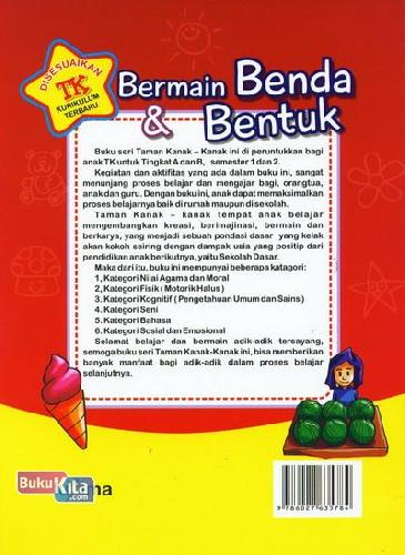 Cover Belakang Buku Bermain Benda dan Bentuk (untuk TK B Semester 1) (Promo Luxima)