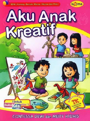 Cover Buku Aku Anak Kreatif  (Promo Luxima)