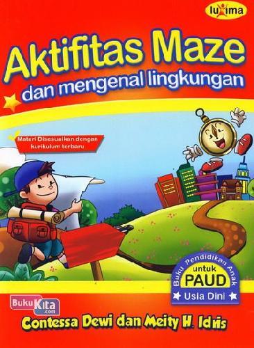 Cover Buku Aktifitas Maze dan Mengenal Lingkungan (Promo Luxima)