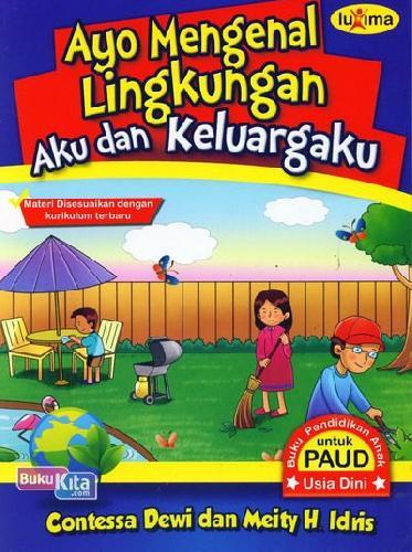 Cover Buku Ayo Mengenal Lingkungan Aku dan Keluargaku (Promo Luxima)