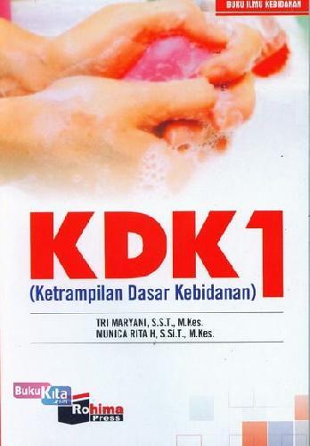 Cover Buku Ketrampilan Dasar Kebidanan KDK 1
