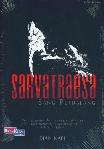 Cover Buku Sarvatraesa Sang Petualang