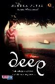 Deep : Tak Ada Jalan Pintas Menuju Kebahagiaan