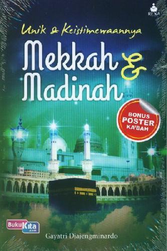 Cover Buku Unik & Keistimewaannya Mekkah dan Madinah
