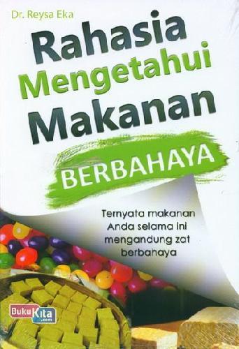 Cover Buku Rahasia Mengetahui Makanan Berbahaya