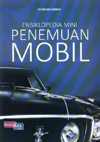 Cover Buku Ensiklopedia Mini : Penemuan Mobil
