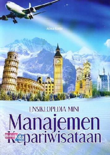 Cover Buku Ensiklopedia Mini : Manajemen Kepariwisataan